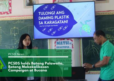 """PCSDS holds """"Batang Palaweno, Batang Makakalikasan"""" Campaign at Bucana"""